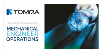 Senior Mechanical Engineer – Operations – TOMRA Systems ASA