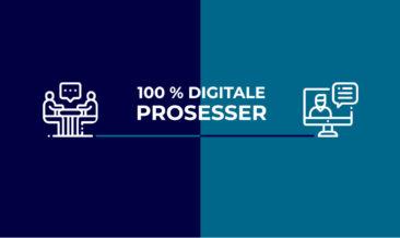 Digitale prosesser – samme resultat